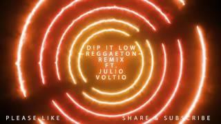 Dip It Low (Reggaeton Remix) - Christina Milian Ft Julio Voltio