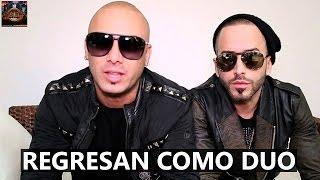 Wisin & Yandel regresan como dúo en este 2017 (Exclusivo)