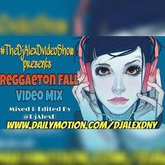 REGGAETON FALL VIDEO MIX 2016