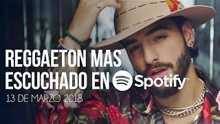 Top 30 Canciones Mas Escuchadas En Spotify | 13 Marzo 2018
