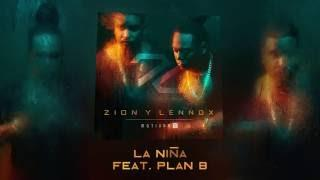 Zion & Lennox - La Niña Feat. Plan B (Cover Audio)