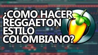 Tutorial Reggaeton - Como hacer Reggaeton Colombiano (+ Loops)