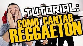 TUTORIAL | CÓMO CANTAR REGGAETON | sitofonkTV