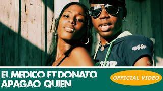 EL MEDICO - APAGAO QUIEN - (OFFICIAL AUDIO) CUBATON 2018 / REGGAETON 2018