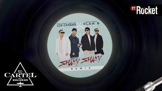Daddy Yankee - Shaky Shaky Remix - Ft. Nicky Jam, Plan B | Video Lyric