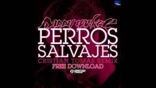 Daddy Yankee - Perros Salvajes (Cristian Tomas Remix)