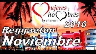 Reggaeton Noviembre 2016 MYHYV - Mujeres Hombres y Viceversa
