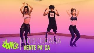 Vente Pa' Ca - Ricky Martin ft. Maluma - Coreografía - FitDance Life