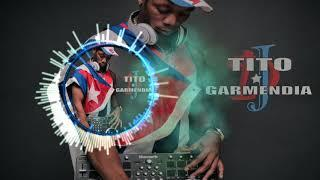 MIX DJ Tito Garmendia Hit Salsa y Reggaeton 2017 y 2018 Vol.2