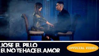 JOSE EL PILLO - EL NO TE HACE EL AMOR - (OFFICIAL VIDEO) REGGAETON 2018 / CUBATON 2018