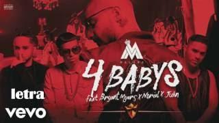 Maluma   Cuatro Babys LETRA ft.  Noriel Bryant Myers Juhn