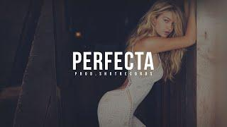 """Perfecta"" - Reggaeton Instrumental Beat 2018 