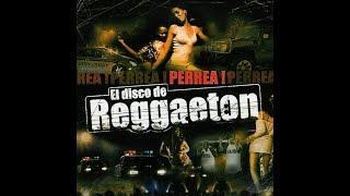 EL DISCO DE REGGAETON 1 (Like si lo oyes en 2018)