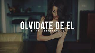 """Olvidate de El"" - Reggaeton Instrumental Beat 