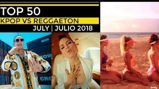 KPOP VS REGGAETON JULY | JULIO 2018, PERSONAL TOP 50
