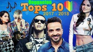 TOP 10 Canciones Más Pegadizas de Reggaeton (2017 - 2018)