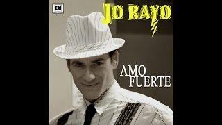 Jo Rayo - Amo fuerte - Salsa/Reggaeton Version