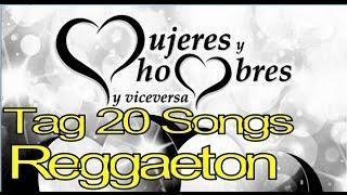 TAG 20 Songs Reggaeton MYHYV - Mujeres Hombres y Viceversa.