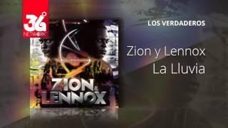 La lluvia - Zion y Lennox -  Los verdaderos [Audio]