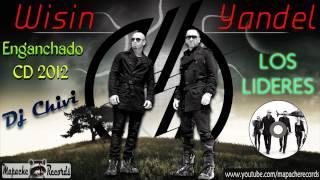 Wisin & Yandel  - [Líderes] Enganchado CD 2012
