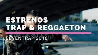Estrenos TRAP & REGGAETON 11 De Marzo 2018 | Ozuna, Maluma, Bad Bunny, Noriel Y Mas