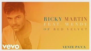 Ricky Martin - Vente Pa' Ca (Audio) ft. Wendy