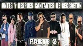 Reggaeton Antes y Después | PARTE 2