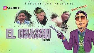 El Guason The Movie (Las Pichaeras de Lary Over)