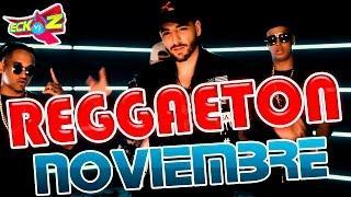 REGGAETON NOVIEMBRE 2016 Top Estrenos / Lo mas nuevo / Lo mejor