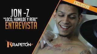 """Mr Rapetón Presenta: Jon -Z """"Una entrevista Loca, Humilde y Real"""""""