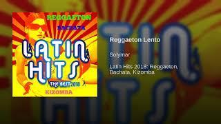 Reggaeton Lento