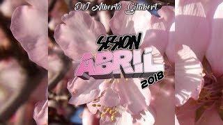 Sesión Reggaeton & Mambo Abril 2018 || DJ Alberto Gilabert [Tracklist]