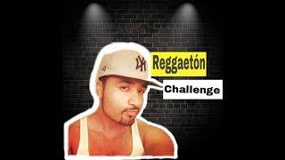 REGGAETON CHALLENGE