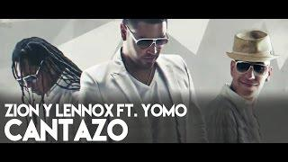 Zion y Lennox - Cantazo ft. Yomo (La Formula) [Official Audio]