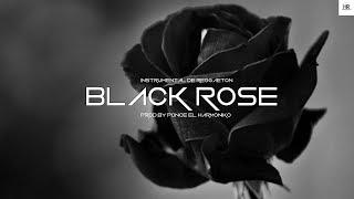 """BLACK ROSE""- Reggaeton Beat/Pista MYM Imperio Nazza Style (Prod.by Ponce El Harmoniko)"
