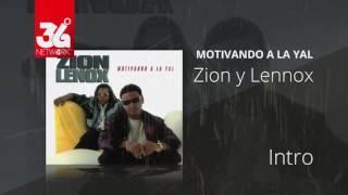 Intro Motivando la Yal - Zion y Lennox [Audio]