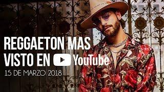 Top 30 Canciones Mas Vistas En Youtube | 15 Marzo 2018
