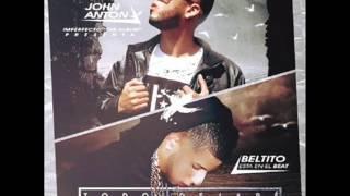 John Anton Ft  Beltito Esta En El Beat  - Todo Dejare | LO MAS NUEVO 2017