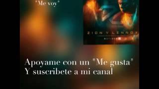 Me voy(Letra)- Zion y Lennox