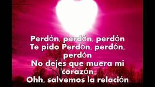 PERDON -LETRA  WISIN Y YANDEL 2012