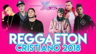 Nuevo Reggaeton Cristiano 2018 - Alex Zurdo | Redimi2 | Jaydan | Jay Kalyl | Indiomar