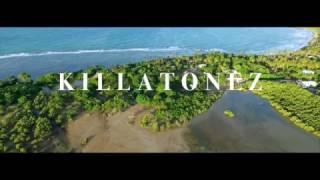 KILLATONEZ FANTASIAS (OFFICIAL VIDEO)
