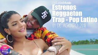 Estrenos Reggaeton - Trap - Pop Latino | 01 De Julio 2018