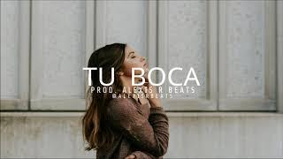 Pista De Reggaeton 2018  - TU BOCA Uso Libre 2018  Beat Reggaton -  Pista Gratis