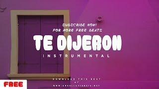 "Pista De Reggaeton - Free Beat De Reggaeton 2018 - ""Te Dijeron"" - Instrumental 2018"