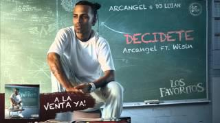 Arcangel - Decidete ft. Wisin [Official Audio]