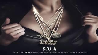 Sola Remix - Anuel AA ft Daddy Yankee, Wisin, Farruko, Zion y Lennox