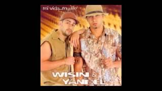 Wisin y Yandel - Mi Vida - My Life Album Completo