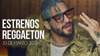Estrenos Reggaeton 10 De Marzo 2018 [Semana 10]