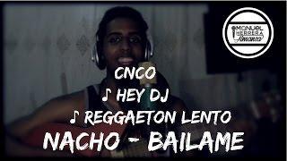 Hey dj | Bailame| Reggaeton lento (Mashup) By Manuel Herrera